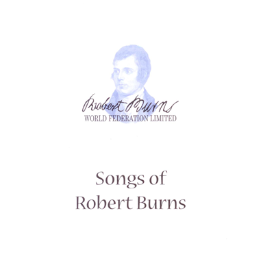 Song Sheets - Songs of Robert Burns