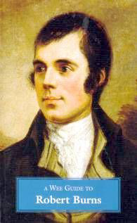 A Wee Guide To Robert Burns